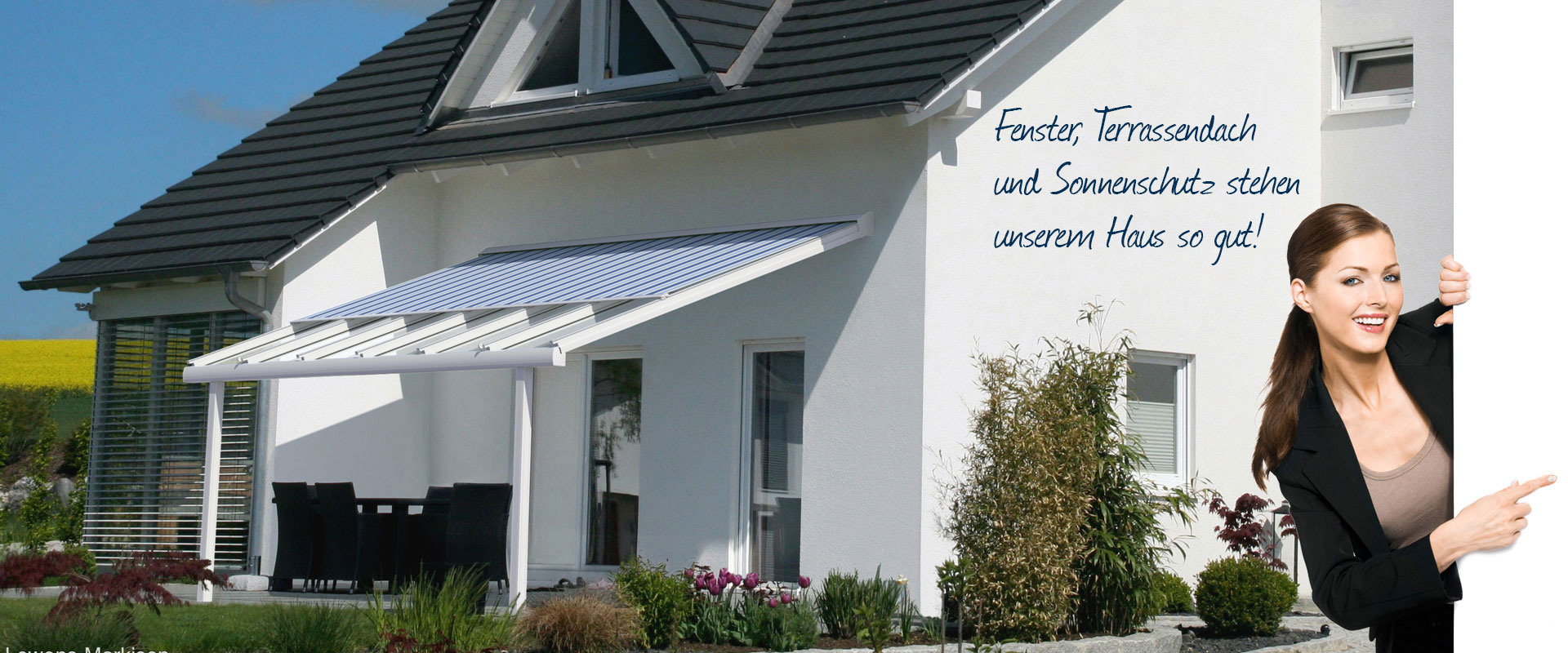 Terrassendach und Sonnenschutz